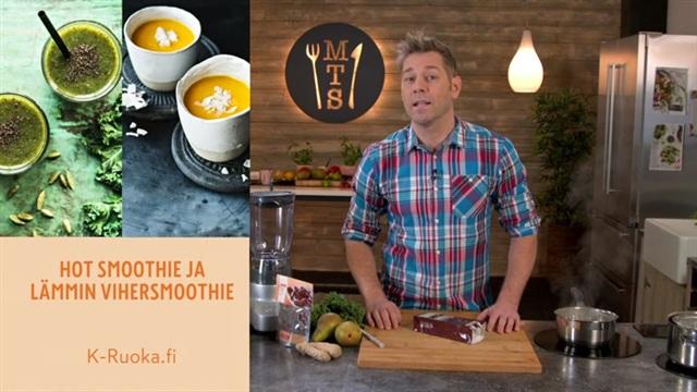 Mitä tänään syötäisiin?, Jakso 49: Hot smoothie ja lämmin vihersmoothie
